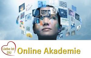 Liebe ist Du Online Akademie